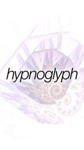 Hypnoglyph
