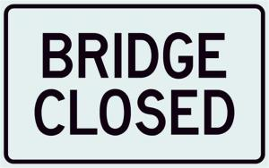 Bridge_Closed_Sign_Medium_0