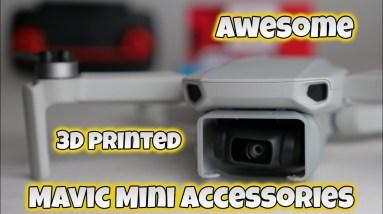 Awesome Mavic Mini 3D printed accessories