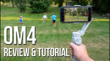 DJI OM4 Smartphone Gimbal - A Review and Complete Tutorial
