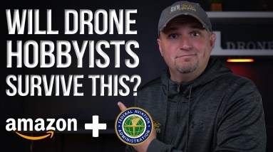 Drone Hobbyists - Is Remote ID a Plan to End Recreational Drones?