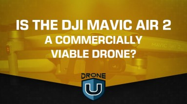 Is the DJI Mavic Air 2 a Commercially Viable Drone?
