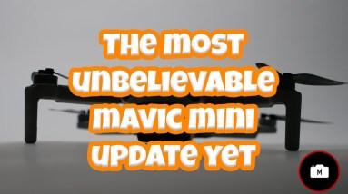 The most UNBELIEVABLE Mavic Mini Firmware update yet