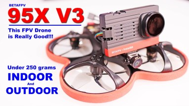 This under 250 gram FPV Drone is a Good One!  BETA FPV 95X V3 - Review