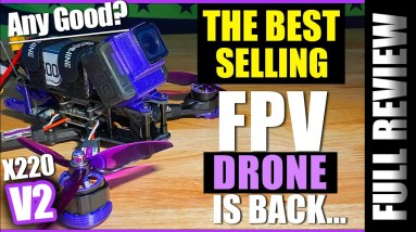BEST Selling Fpv Drone is back! - Eachine Wizard X220 V2 - Honest Review & Flights
