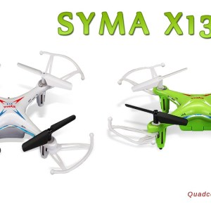 Syma X13 Storm Quadcopter With Headless Mode First Look