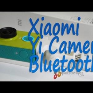 Xiaomi Yi Camera Bluetooth Capture Through Selfie Stick