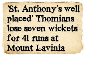 Headlines - S.Thomas' Vs St. Anthony's 1st days play 1954