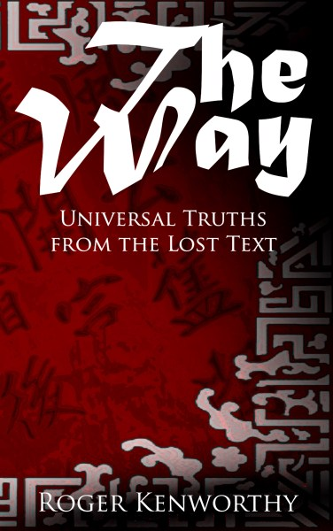 The Way (Universal Truths from the Lost Text)
