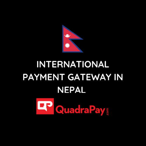 international payment gateway in nepal by Quadrapay