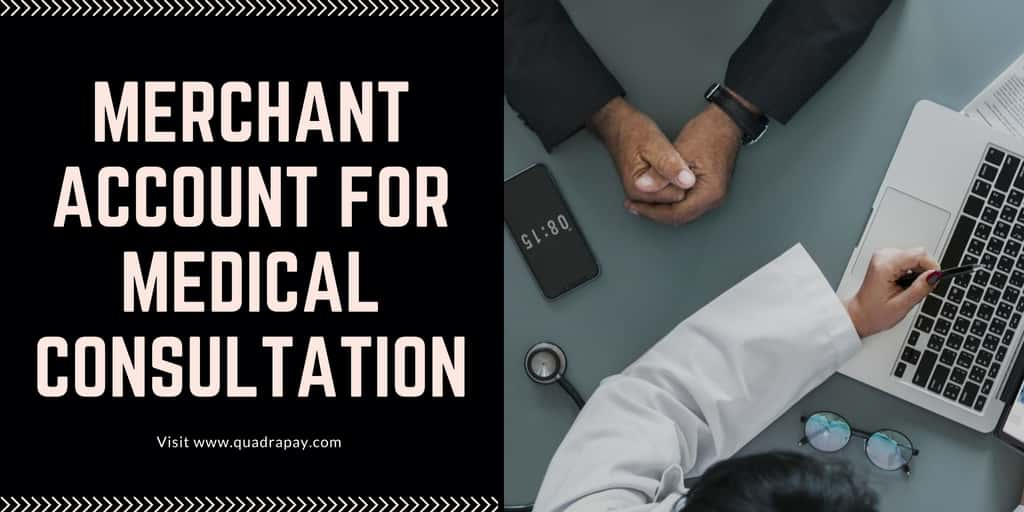 Merchant Account for Medical Consultation