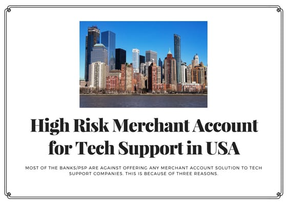 High Risk Merchant Account for Tech Support in USA