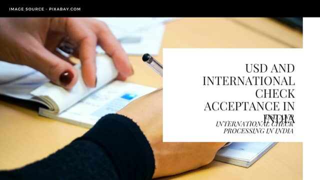 USD and International Check acceptance in India
