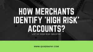 How Merchants Identify 'High Risk' Accounts