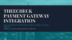 Theecheck Payment Gateway Integration