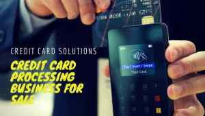 Credit Card Processing Business For Sale