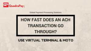 How long does it take for an ACH payment to go through?