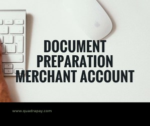 Document Preparation Merchant Account