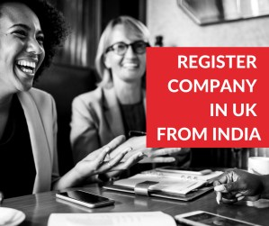 REGISTER COMPANY IN UK FROM INDIA