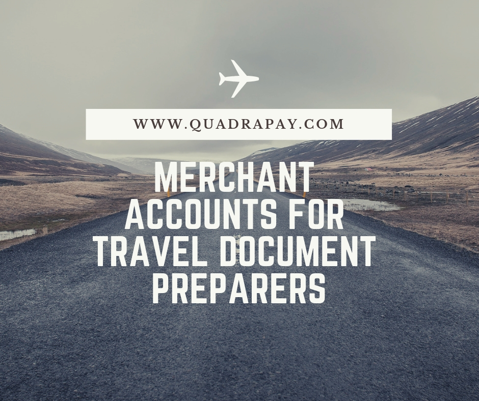 Merchant Accounts For Travel Document Preparers