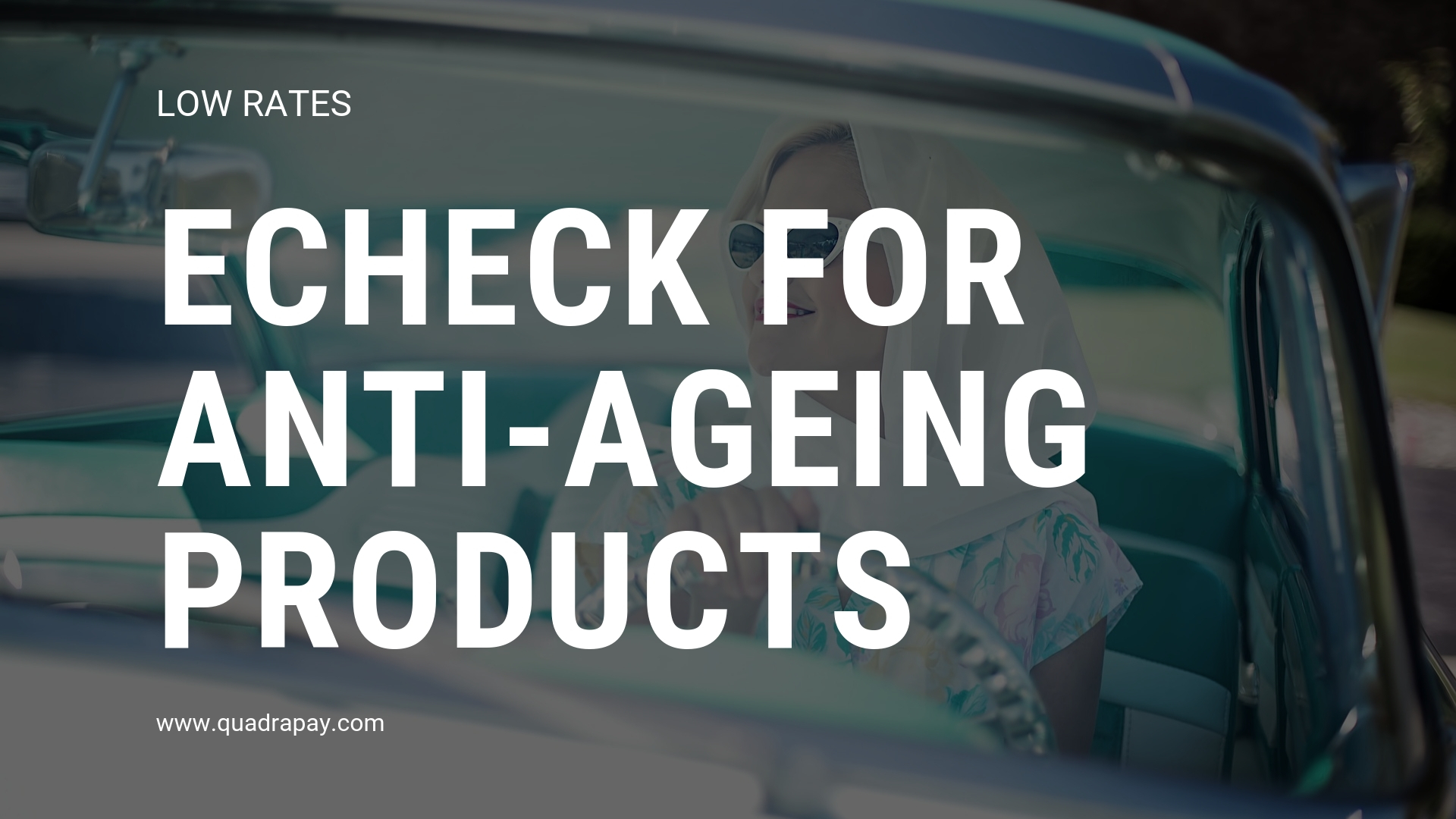 Echeck For Anti-Ageing Products