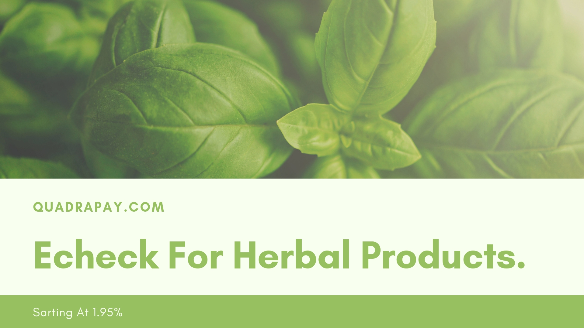 Echeck For Herbal Products