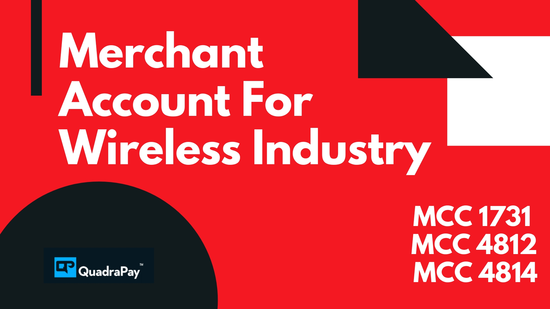 Merchant Account For Wireless Industry