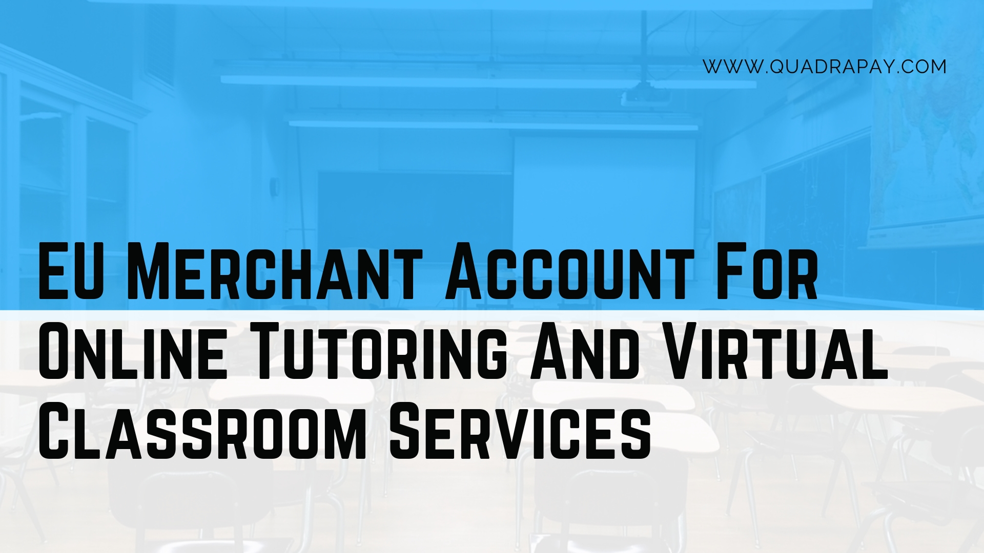 Merchant Account Online Tutoring And Virtual Classroom Services