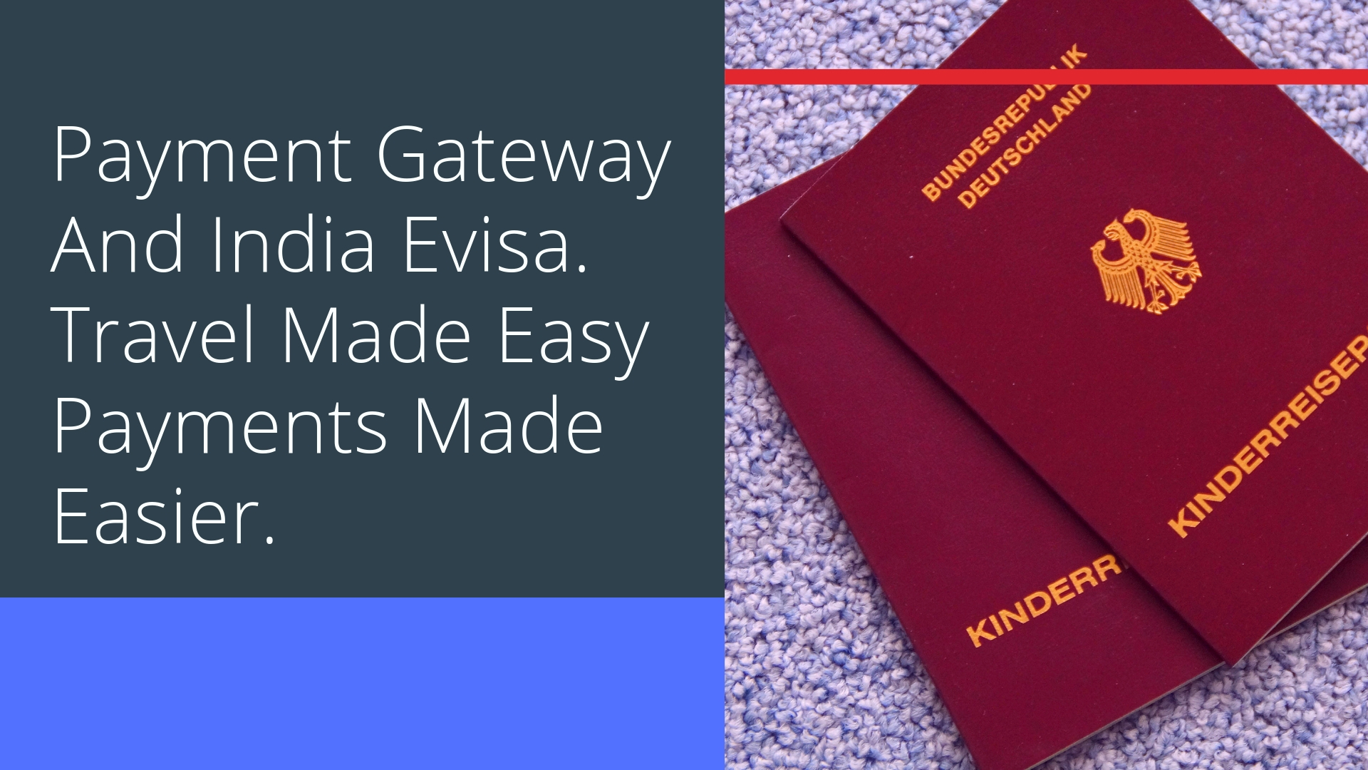 Payment Gateway And India Evisa. Travel Made Easy Payments Made Easier.