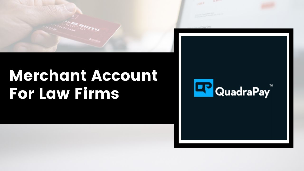 Merchant Account For Law Firms