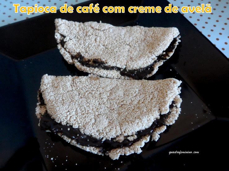 Tapioca de café Graníssimo Café Pelé - creme de avelã