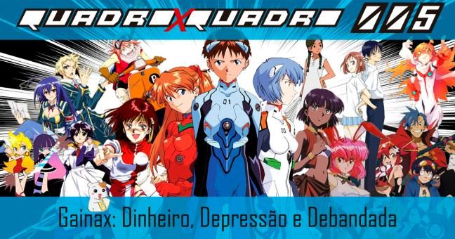 Gainax - Dinheiro Depressão e Debandada - quadroxquadro.com.br