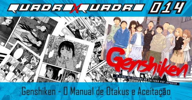 Genshiken - quadroxquadro.com.br