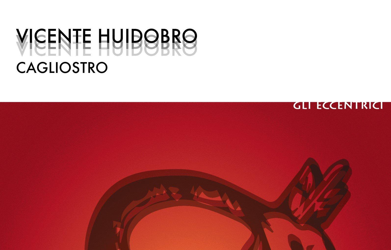 Estratto da Cagliostro, di Vicente Huidobro