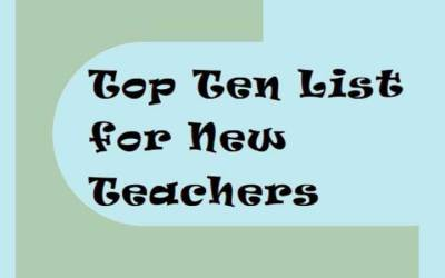Top Ten List for New Teachers