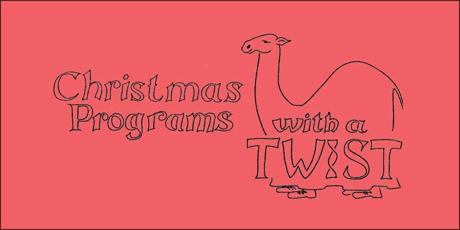 Christmas Programs with Twist