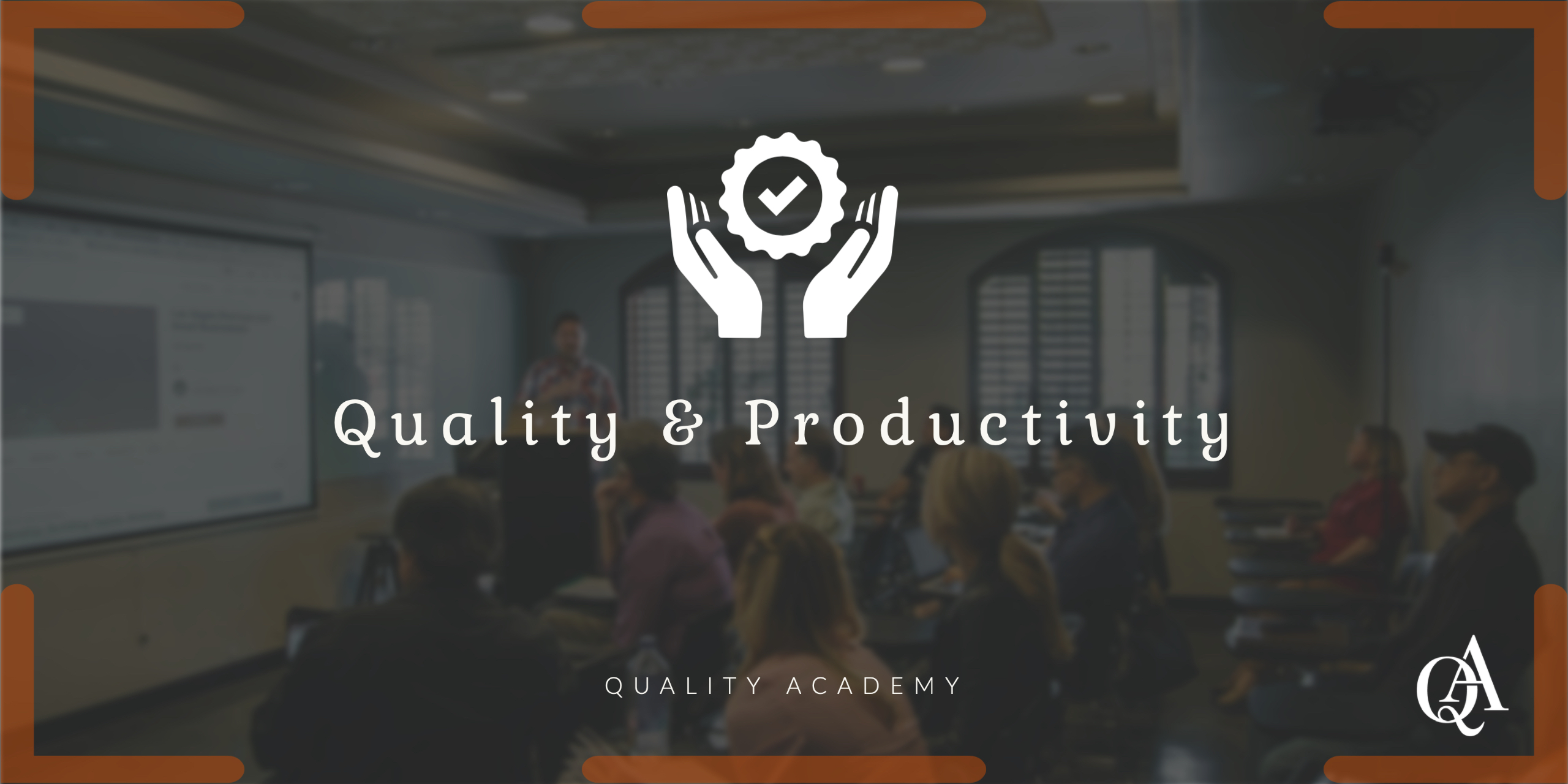Quality and Productivity related courses