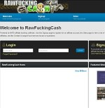 RawFuckingCash Adult Affiliate Program
