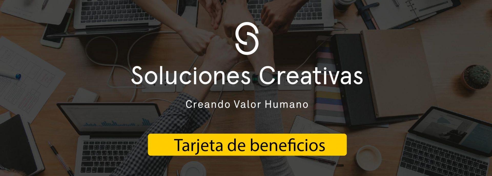 Tarjeta de Beneficios Soluciones Creativas