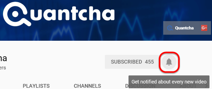 Turn on Quantcha YouTube Channel Notifications