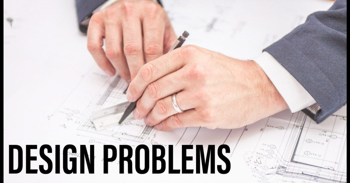 Design Problems & Design method