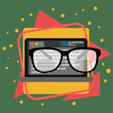 Quantum - Lentes alivian la fatiga visual - lentes con computadoras