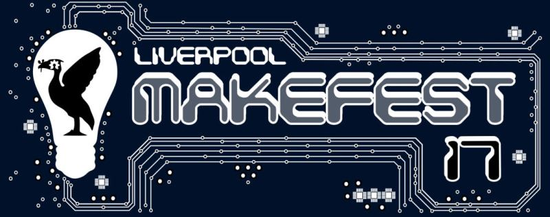Liverpool Makefest 2017