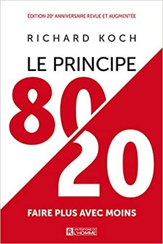 Le principe 80/20 la deuxième étape de mon défi fou: 45 jours pour changer de vie!