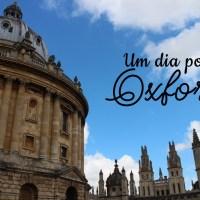 Um dia por Oxford na Inglaterra [jun.2017]