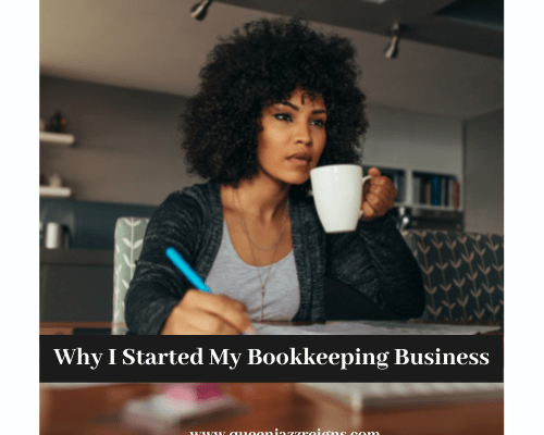 Why I Started My Bookkeeping Business
