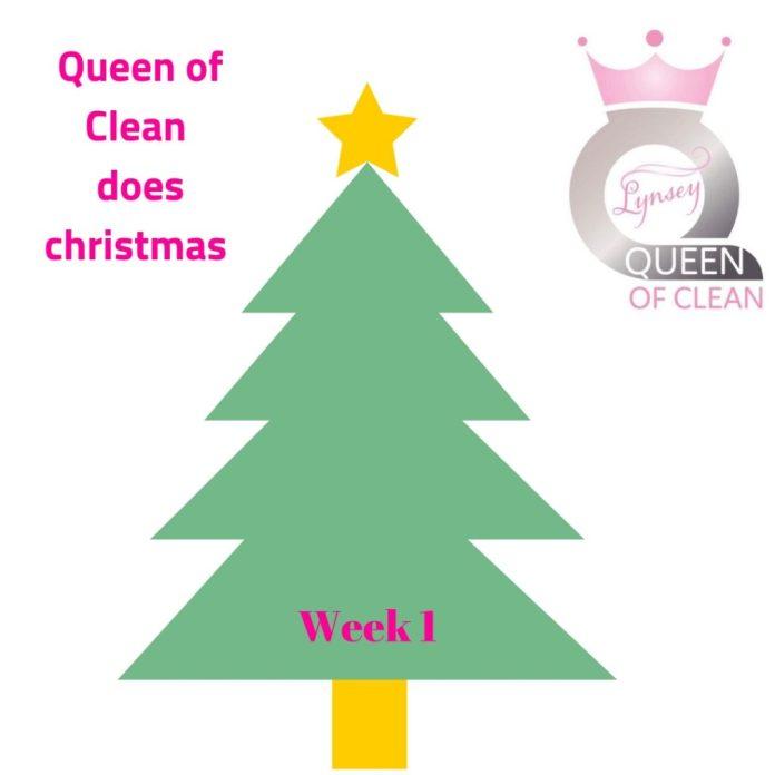 Queen of Clean does Christmas week 1