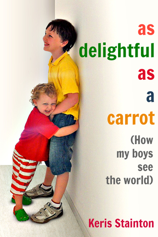 MINI REVIEW: As Delightful as a Carrot by Keris Stainton