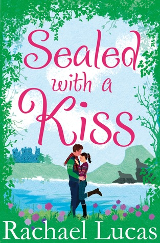 REVIEW: Sealed With a Kiss by Rachael Lucas