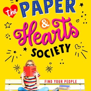 Revealing the cover of The Paper & Hearts Society!